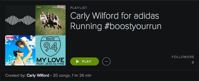 CARLY WILFORD SPOTIFY PLAYLIST FOR ADIDAS RUNNING #BOOSTYOURRUN